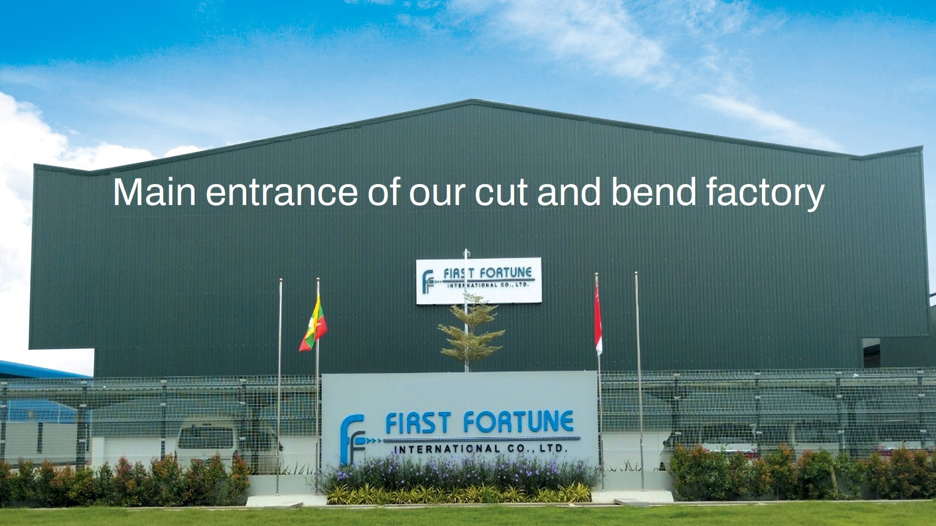 Main entrance of our cut and bend factory