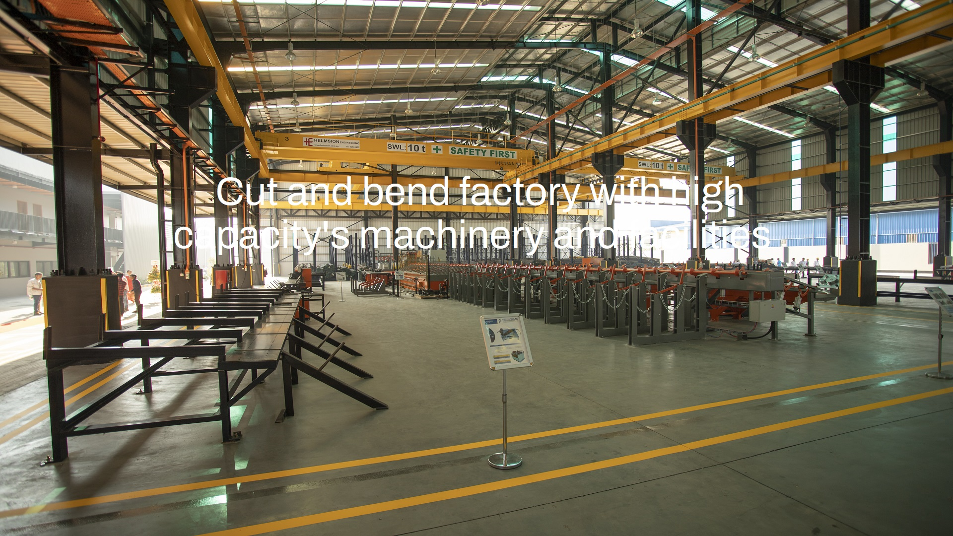 Cut and bend factory with high capacity's machinery and facilities