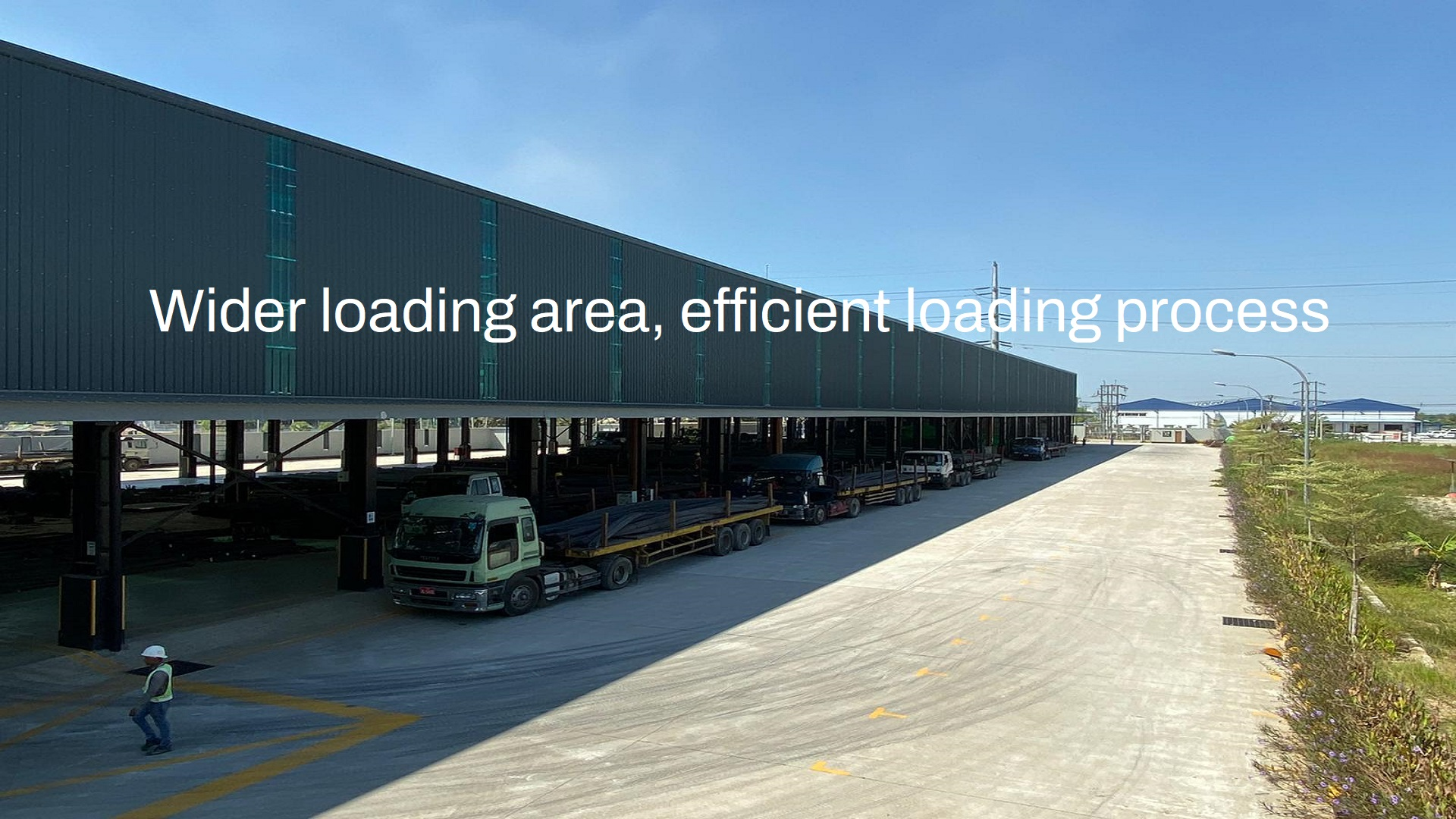 Wider loading area, efficient loading process