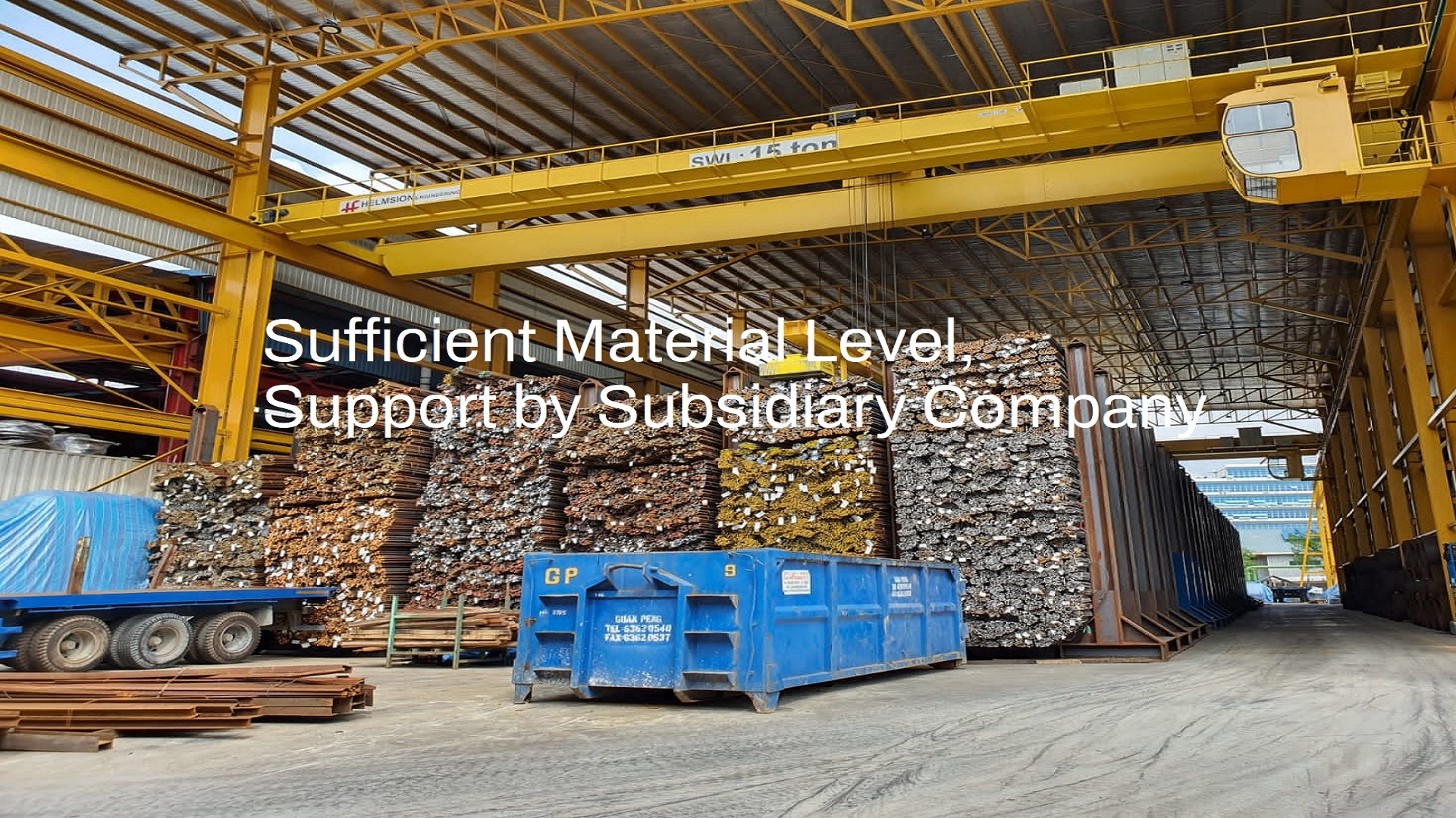 Sufficient material level, support by subsidiary company